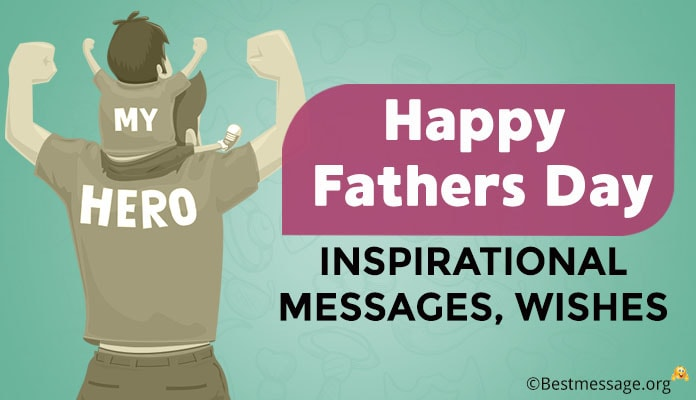 17 June 2018, Happy Fathers Day Inspirational Messages, Wishes Image