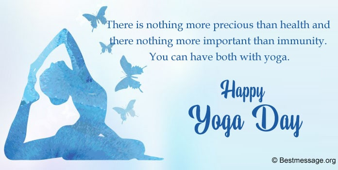 Happy Yoga Day Messages, Yoga day quotes, yoga status