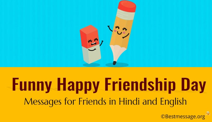 Funny Friendship Day Messages for Friends in Hindi and English