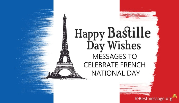 Happy Bastille Day Wishes, Bastille Day Messages 14th July 2018, French National Day