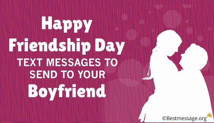 Happy Friendship Day Text Messages Boyfriend, Good love Wishes Boyfriend