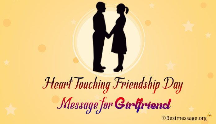 Heart Touching Friendship Day 2018 Message for Girlfriend - Friendship day Wishes gf