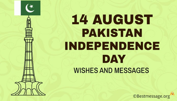 14 August Pakistan Independence Day Wishes, Pakistan Independence Day Messages
