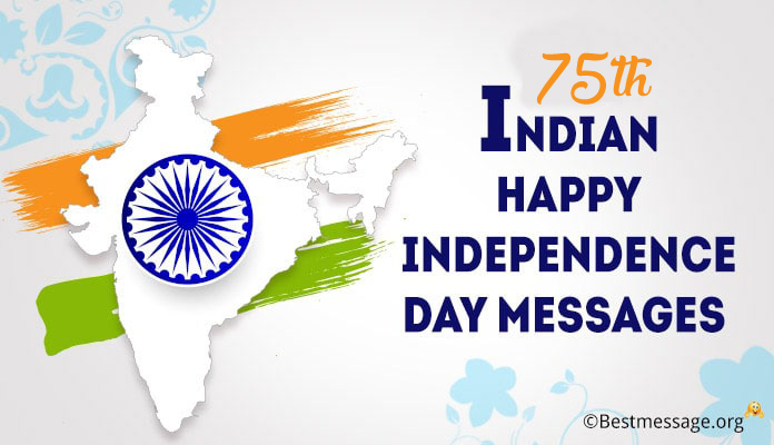 73rd Indian Happy Independence Day Messages, 15 August Wishes