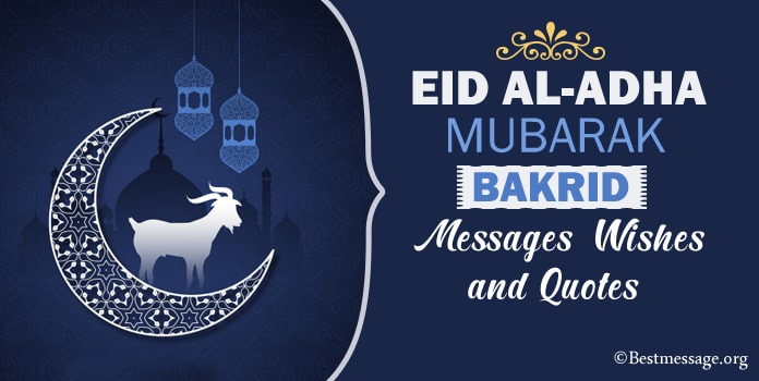 Happy Eid al-Adha Mubarak Wishes - Bakrid Messages Images