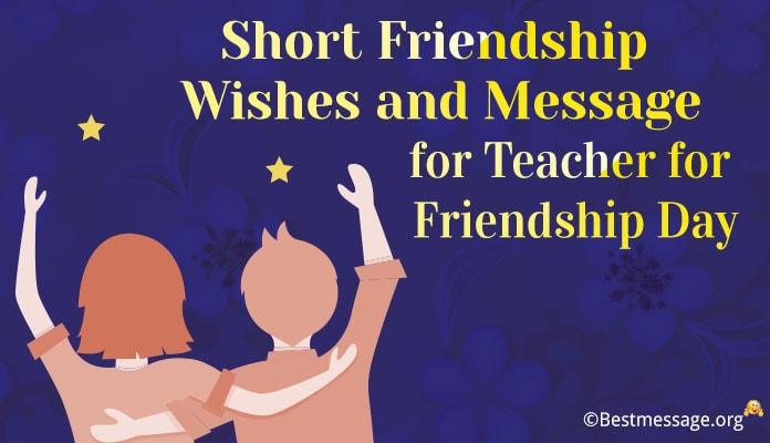 happy friendship day message for teacher, friendship Wishes