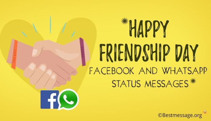 Happy Friendship Day Whatsapp Status Messages, Friendship Day Facebook Status 2018