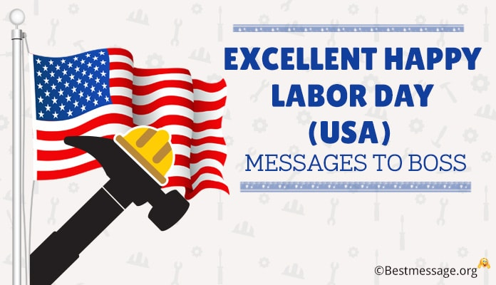 Excellent Happy Labor Day (USA) Quotes and Messages to Boss