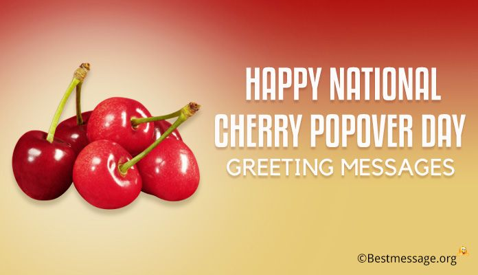 September 1st Happy National Cherry Popover Day Greeting Messages