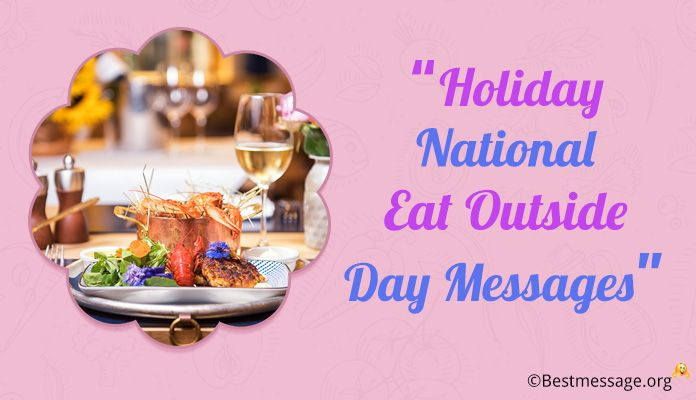August 31 Holiday National Eat Outside Day Messages
