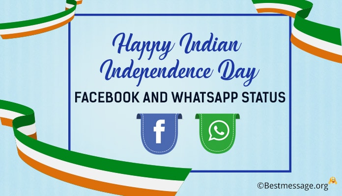 Happy Indian Independence Day 15 August Facebook and WhatsApp Status Messages Images
