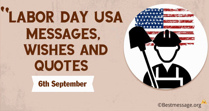 Labor Day Messages, Labor Day USA Wishes, Greetings Images
