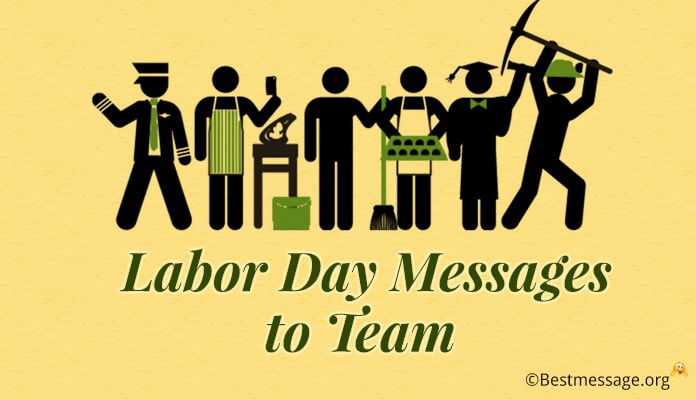 Labor Day Messages to Team - Labor Day Quotes - Labor Day Wishes 2018
