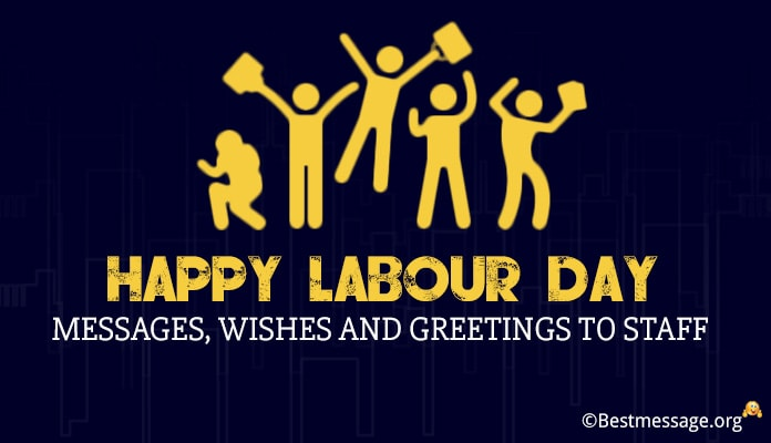 Happy Labour Day 2018 Messages, Wishes and Greetings to Staff