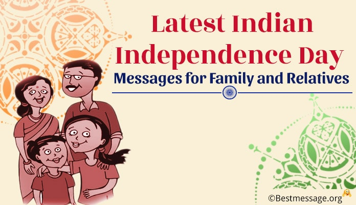 Happy Indian Independence Day Messages Family, 15th August Wishes Images