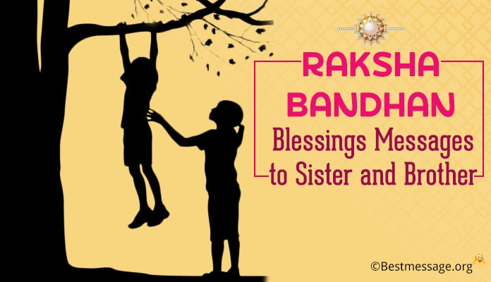 Raksha Bandhan Blessings Messages to Sister and Brother