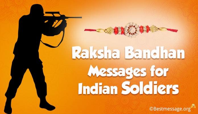 Raksha Bandhan Messages Indian Soldiers - Rakhi Wishes 2018