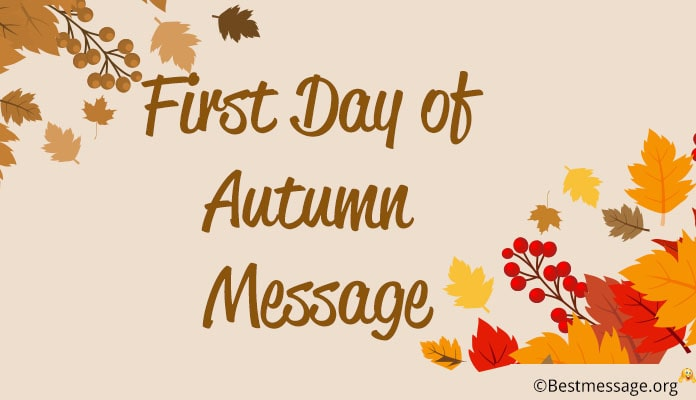 First Day of Autumn Message - Inspirational Autumn Quotes September 23