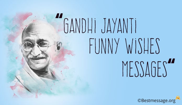 Gandhi Jayanti Funny Wishes Messages - 2 October Funny Jokes Image