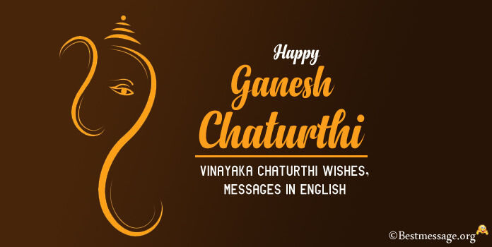 Happy Ganesh Chaturthi Messages Wishes in English - Vinayaka Chaturthi 2018 Images