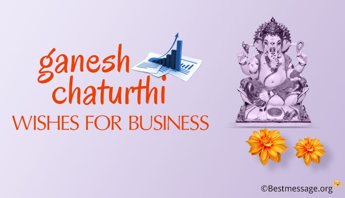 Ganesh Chaturthi Messages, Wishes, Vinayaka Quotes for Business