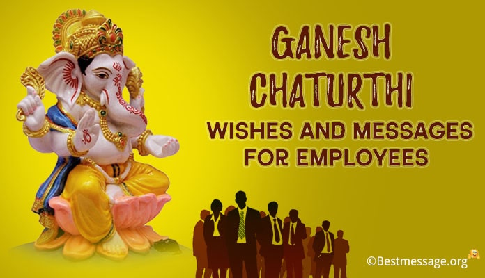 Employees Ganesh Chaturthi Wishes - happy vinayaka chaturthi Messages 2018