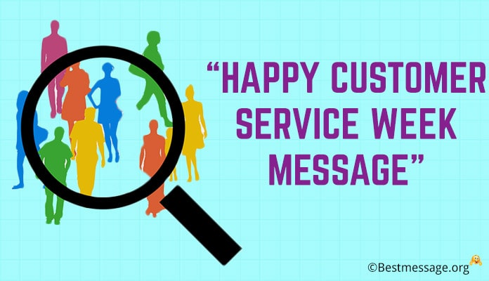 Happy Customer Service Week Message - Customer Service Appreciation Quotes