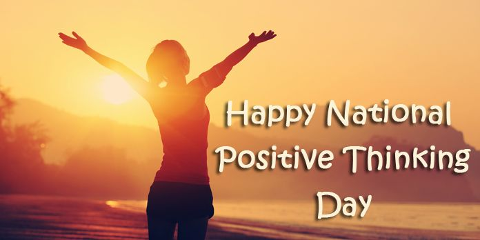 Happy National Positive Thinking Day Messages, Positive Quotes – Sep 13, 2018