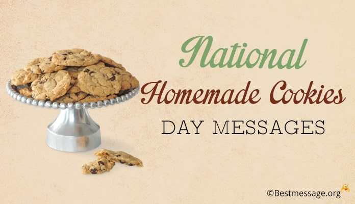 October 1, 2018 National Homemade Cookies Day USA Messages, Quotes