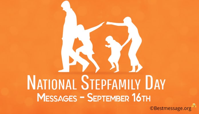 National Happy Stepfamily Day greeting Messages, Stepfamily Day Quotes September 16th