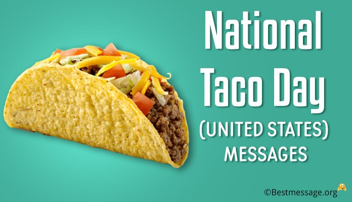 United States National Taco Day Messages and Wishes – 3 October