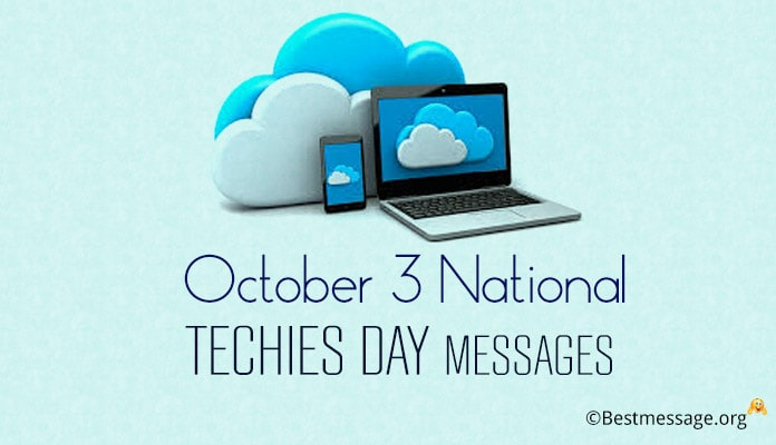 October 3 National Techies Day Messages and Wishes
