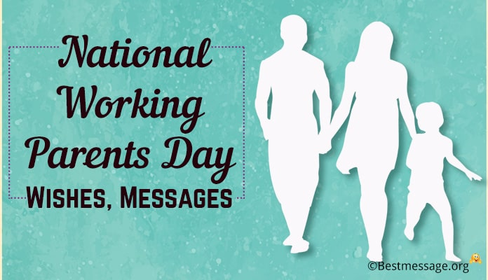 National Working Parents Day Wishes, Messages - Parents Day Greetings Images 2018