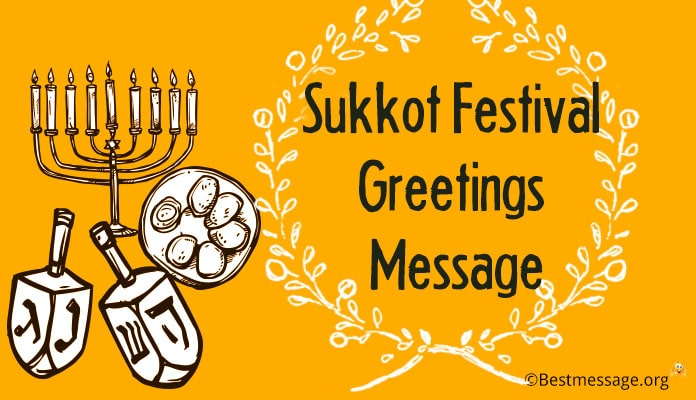 Sukkot festival messages jewish holiday greetings sukkot festival message sukkot wishes jewish holiday greetings m4hsunfo
