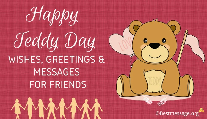 Teddy Day Wishes to friends, Teddy Day Messages, Teddy Bear Day greetings Image