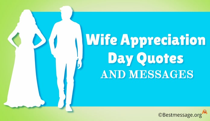 wife appreciation day messages - Wife Thank you appreciation Wishes, Quotes