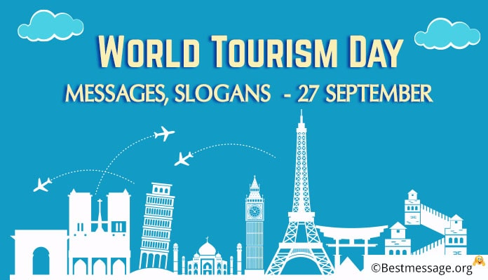 World Tourism Day Messages Pictures And Images, World Tourism Day Slogans - 27 September