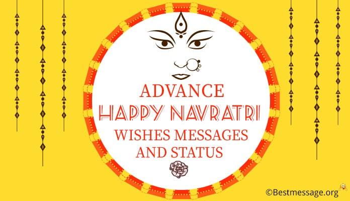 Advance Navratri Wishes in Hindi, English - Advance Happy Navratri Status Messages Images, Photo