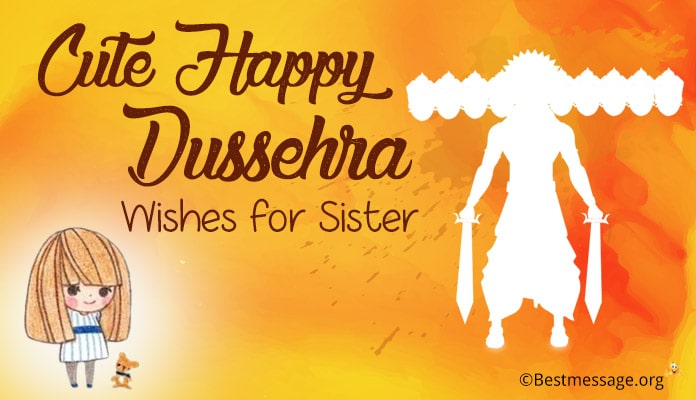 Dussehra Wishes Messages for Sister, Dussehra Image Greetings