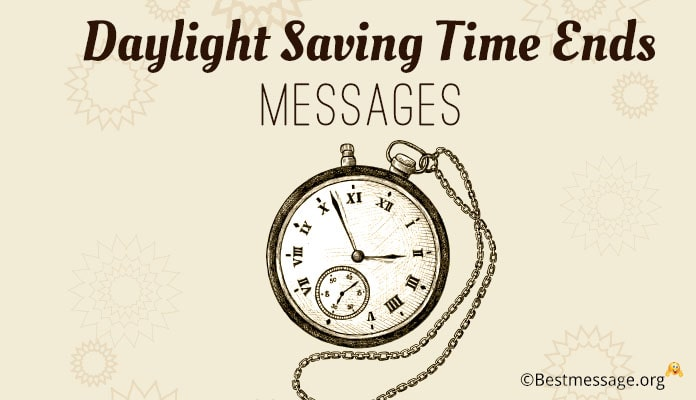 Daylight Saving Time Ends Greetings Messages - 4th November