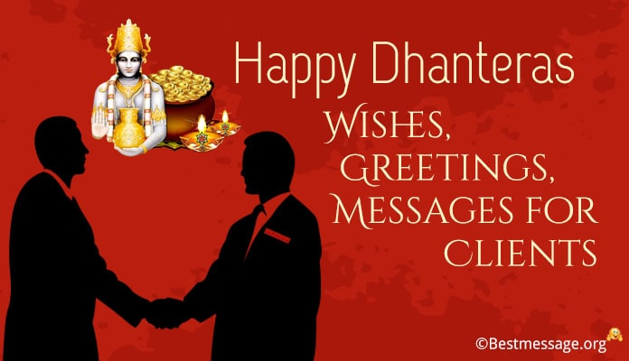Happy Dhanteras Wishes, Greetings Messages for Clients
