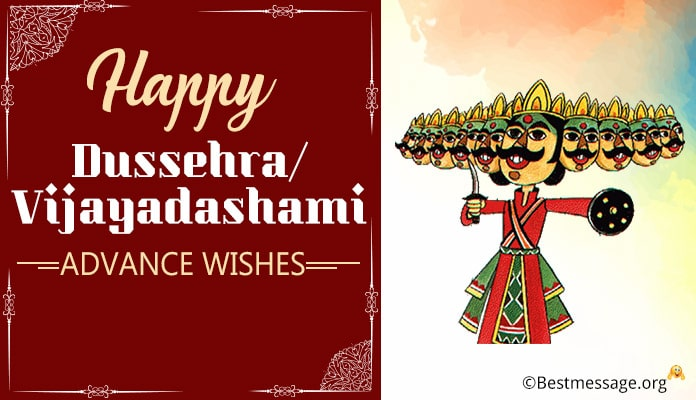 Happy Dussehra/Vijayadashami Advance Messages - Advance dasara Wishes