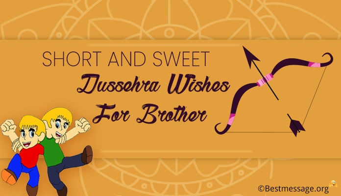 Happy Dussehra Wishes for Brother - Dussehra Festival Messages