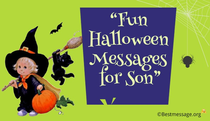 Funny Halloween Messages for Son - Halloween Grandson Wishes