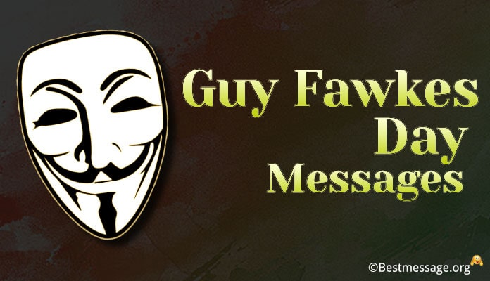 Guy Fawkes Day Wishes - UK Guy Fawkes Day Greetings Messages