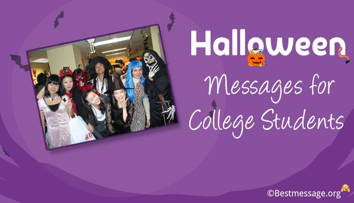 Halloween Messages for College Students - Halloween Spooky Greetings Wishes