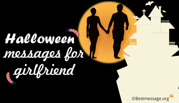 Cute Halloween Love Wishes for Girlfriend - Halloween Love Greetings messages