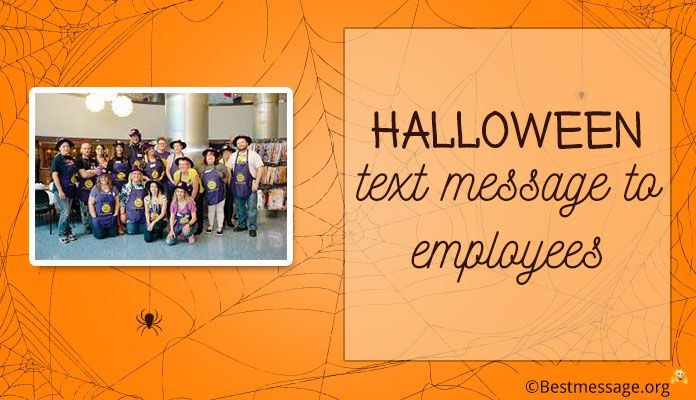 Happy Halloween Message to Employees - Staff Halloween Wishes, Sayings, Quotes