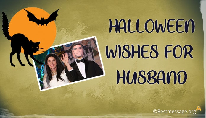 Romantic Halloween Card Message for Husband – happy Halloween Wishes Husband