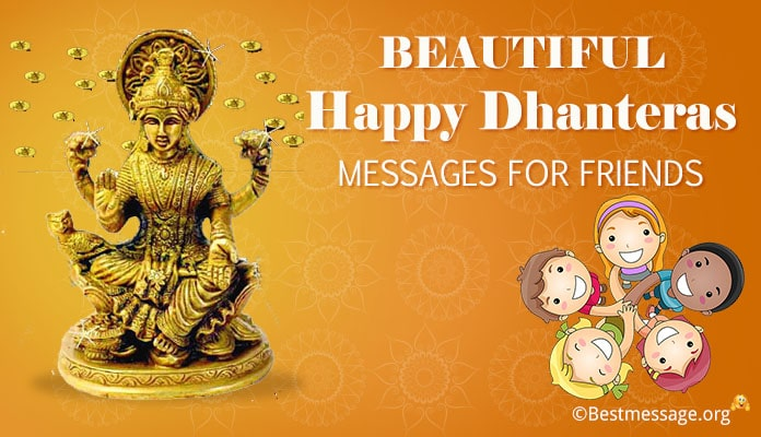 Friends Dhanteras Messages, Happy Dhanteras Wishes for Friends